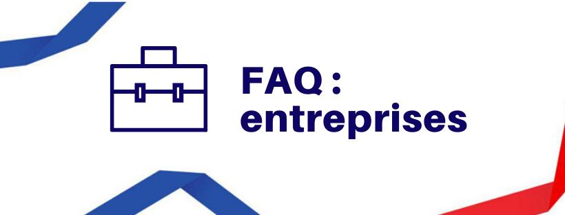 FAQ ENTREPRISES